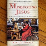Post on Bart Ehrman's Misquoting Jesus is open for more comments