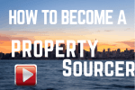 5 Simple Steps To Becoming A Property Sourcer