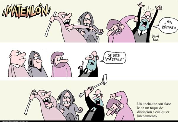 """""""linchador"""" por Daniel Paz"""
