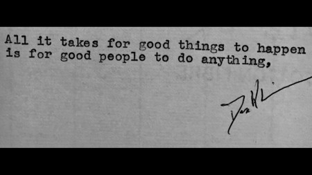 All it takes for good things to happen is for good people to do anything