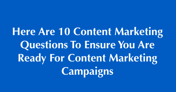 10 content marketing questions