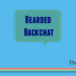 Bearded Backchat with Steph from The Mental Parentals