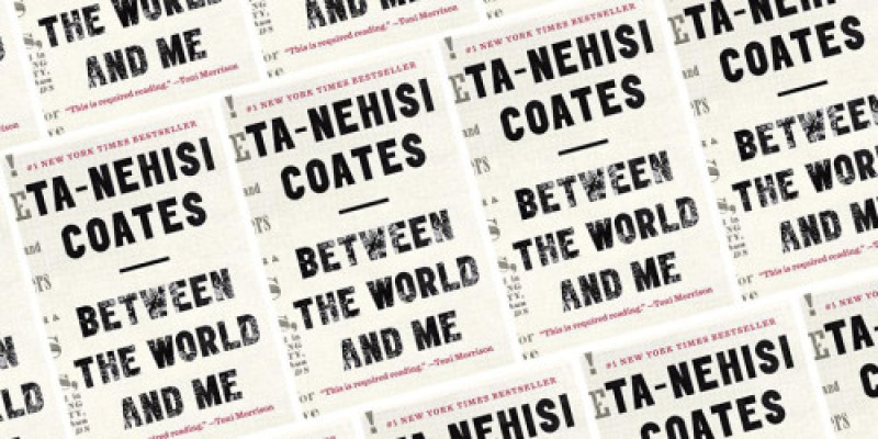 Between-the-world-and-me-Ta-Nehisi-Coates