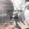 Every Tantrum is a Chance to Learn