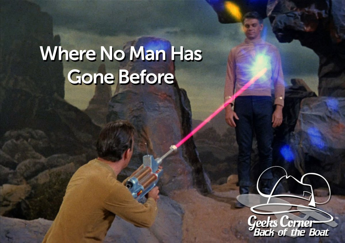 Where No Man Has Gone Before - Geeks Corner - Back of the Boat