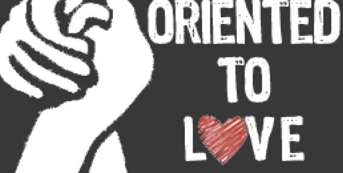 Oriented To Love