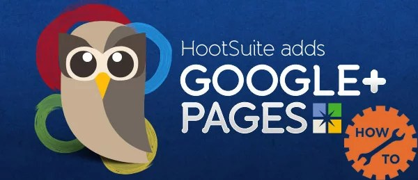 Google Plus Pages Auto Publishing using HootSuite