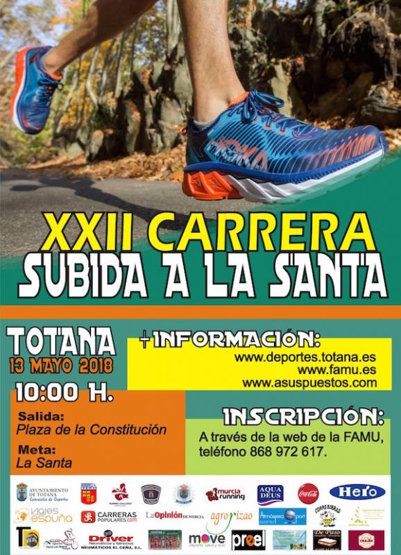 """Vídeo. La XXII Carrera Subida a La Santa de Totana se celebrará el domingo 13 de mayo, con salida en la plaza de la Constitución (10:00 horas); y será la duodécima prueba del circuito de carreras populares """"Running Challenge 2017/18"""""""