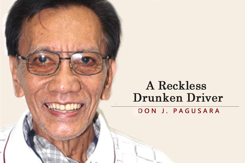 A Reckless Drunken Driver