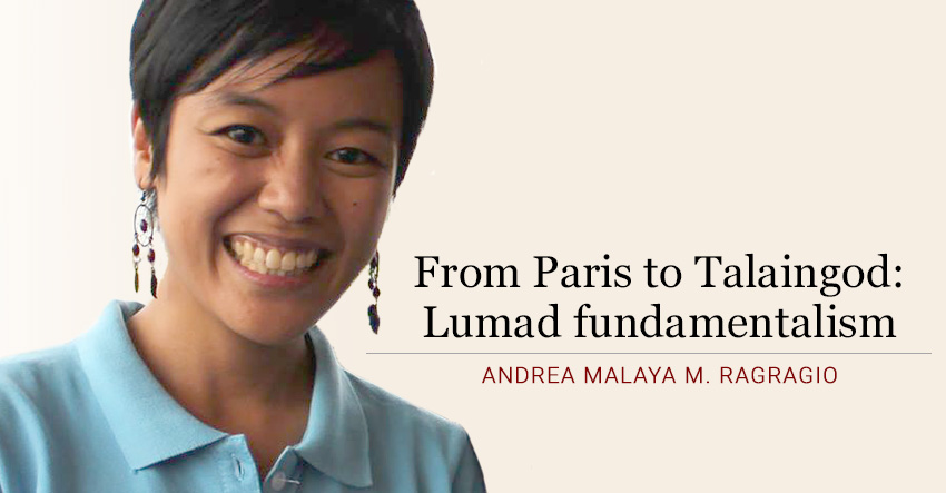From Paris to Talaingod:  Lumad fundamentalism