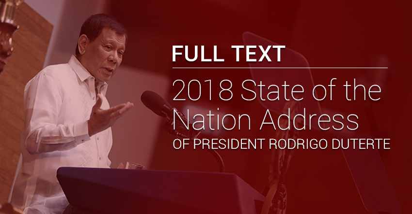 FULL TEXT | 2018 State of the Nation Address of President Rodrigo Duterte