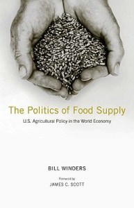 The-Politics-of-Food-Supply-Winders-Bill-9780300139242
