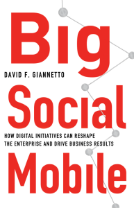 Big Social Mobile, David F. Giannetto