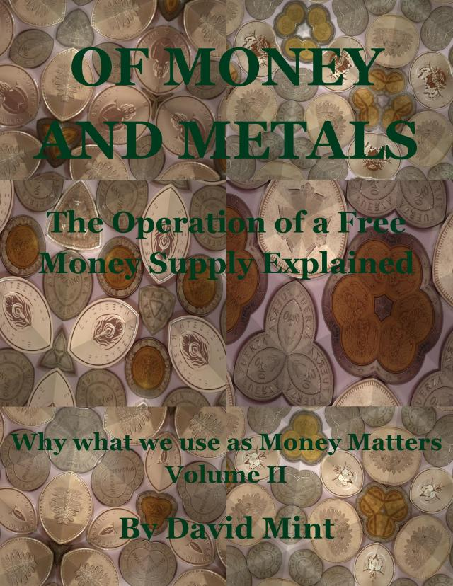 Of Money and Metals by David MInt