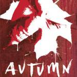 A new edition of AUTUMN and a brand new free story