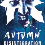Autumn: Disintegration – long delays and parallel sequels