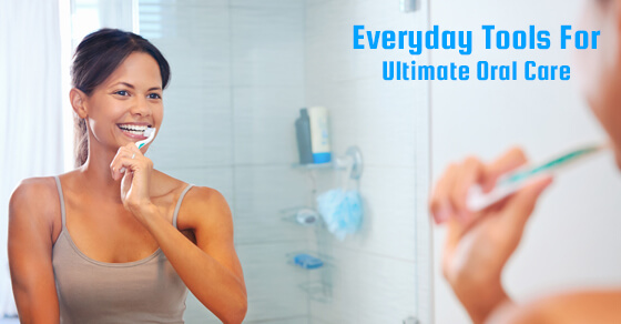 What Tools Can You Use At Home For The Ultimate Oral Care