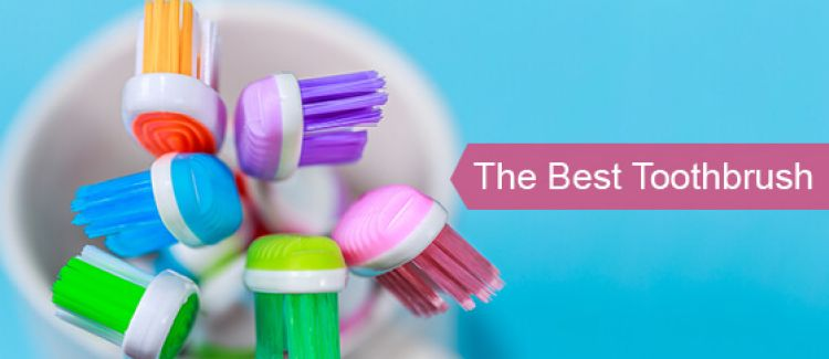 What Is The Best Toothbrush To Use?