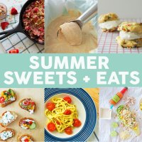 Summer Sweets + Eats Roundup