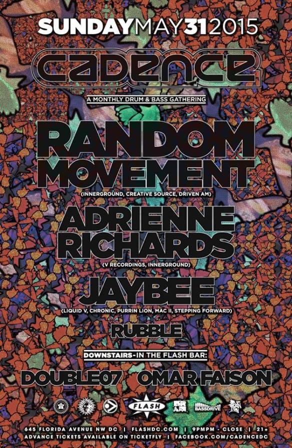 Cadence presents Random Movement, Jaybee, Adrienne Richards at Flash