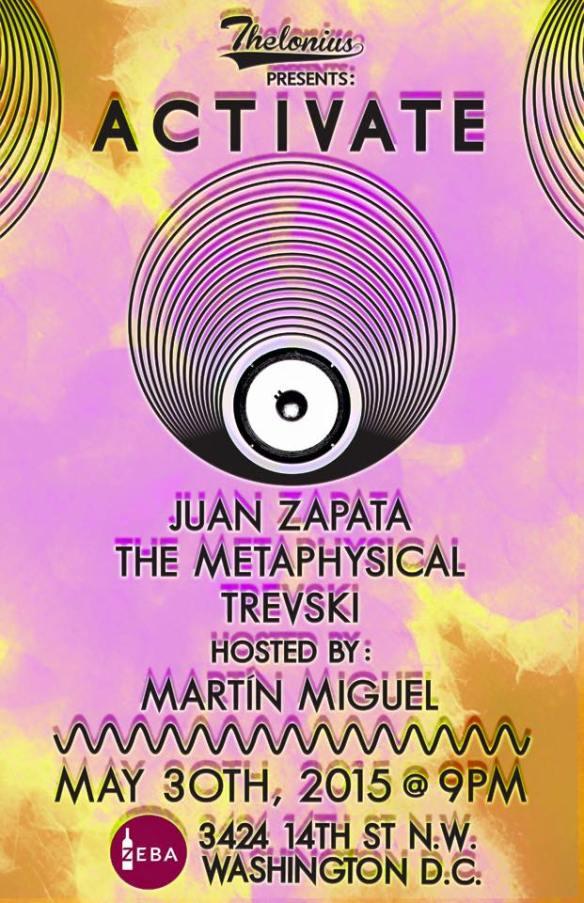 Activate with Juan Zapata, The Metaphysical & Trevski at Zeba Bar