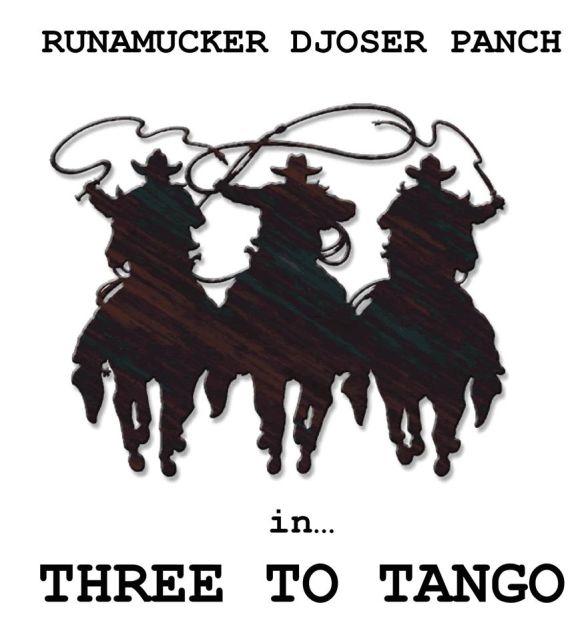 Three to Tango with Runamucker, Djoser and Panch at Backbar
