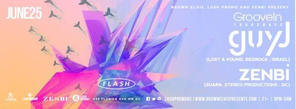GrooveIn w/ Guy J and Zenbi at Flash