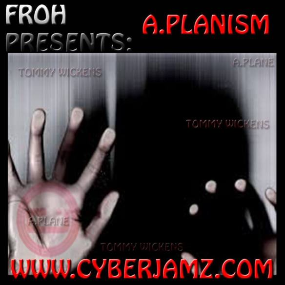 FROH Presents A.Planism on Cyberjamz Radio