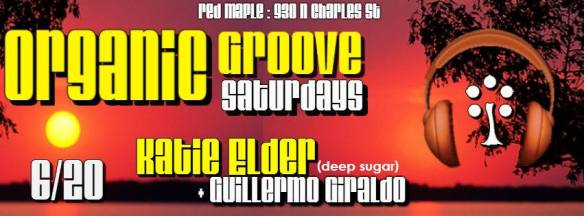 Organic Groove Saturdays with Katie Elder at The Red Maple
