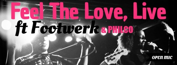 Feel the Love, Live ft Footwerk and Philco at Flash