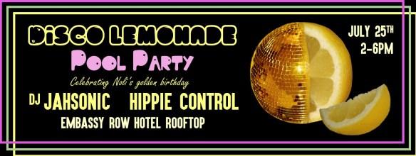 Disco Lemonade Pool Party at The Embassy Row Hotel