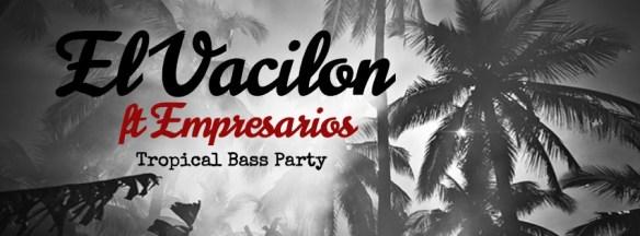 El Vacilon: A Tropical Bass Party ft Empresarios at The Embassy Row Hotel