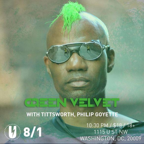 Green Velvet with Tittsworth & Philip Goyette at U Street Music Hall