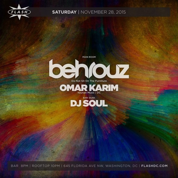Pure Behrouz with Omar Karim at Flash, with DJ Soul in the Flash Bar