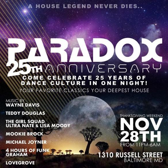 Paradox 25th Anniversary with Teddy Douglas, Ultra Naté and Lisa Moody, Mookie Brock, Michael Joyner and Graham Hatke at The Paradox
