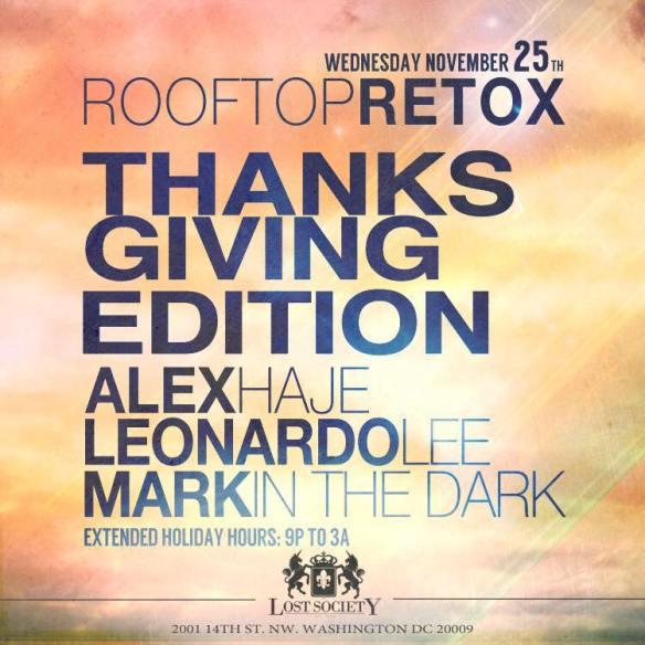 Rooftop Retoxgiving ft Alex Haje, Leonardo Lee & Mark in the Dark at Lost Society