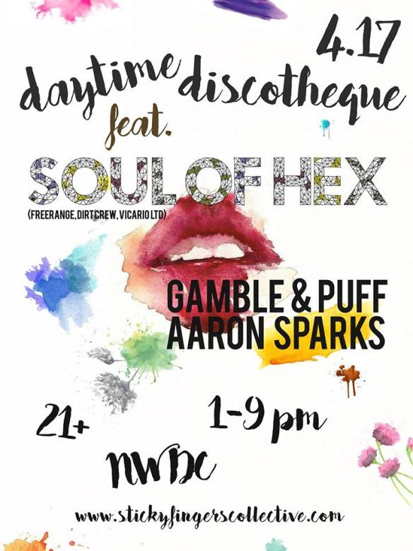 Daytime Discothèque featuring Soul of Hex with Gamble & Puff and Aaron Sparks at Secret Location