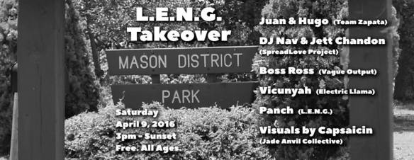 LENG In The Park with Juan & Hugo (Team Zapata), DJ Nav & Jett Chandon, Boss Ross, Vicunyah, Panch & visuals by Capsaicin at Mason District Park, Annandale