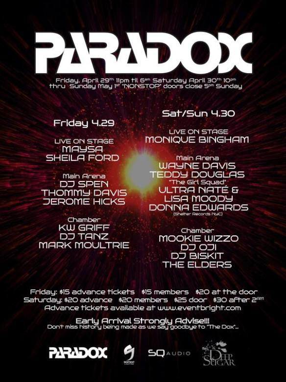 "Paradox Weekender ""The Big Muthaf@<#!ng Bang""! The Finale with DJ Spen, Tommy David, Jerome Hicks, KW Griff, DJ Tanz, Mark Moultrie, Maysa & Sheila Ford at The Paradox, Baltimore"
