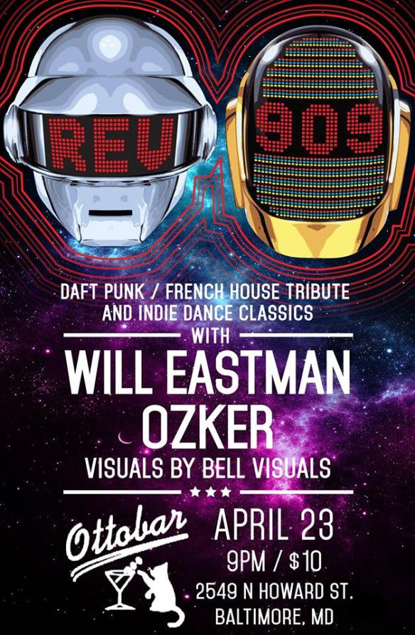 REV909: Daft Punk/French House Tribute and Indie Dance Classics Party with Will Eastman and Ozker at Ottobar, Baltimore