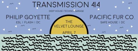 Transmission 4|4 with Philip Goyette & Pacific Fur Co. at Velvet Lounge