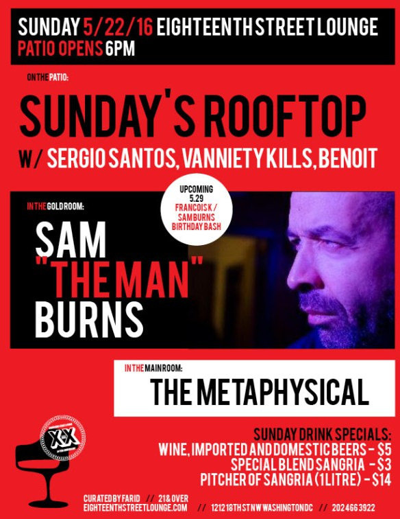 """ESL Sunday with Sam """"The Man"""" Burns, The Metaphysical and Sunday's Rooftop with Sergio Santos, Vanniety Kills & Benoit at Eighteenth Street Lounge"""