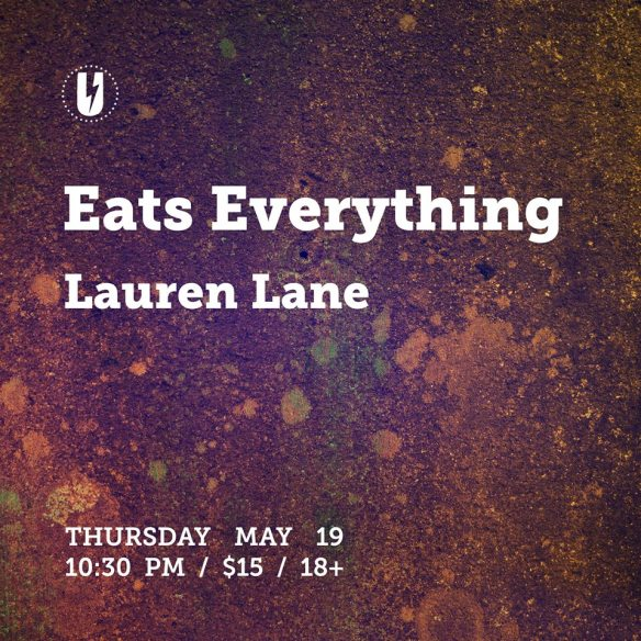 Eats Everything with Lauren Lane at U Street Music Hall