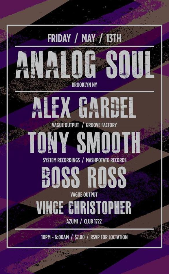 Tribetronix & Groove Factory present Analog Soul, Alex Gardel, Tony Smooth, Boss Ross & Vince Christopher at Secret Location, Baltimore