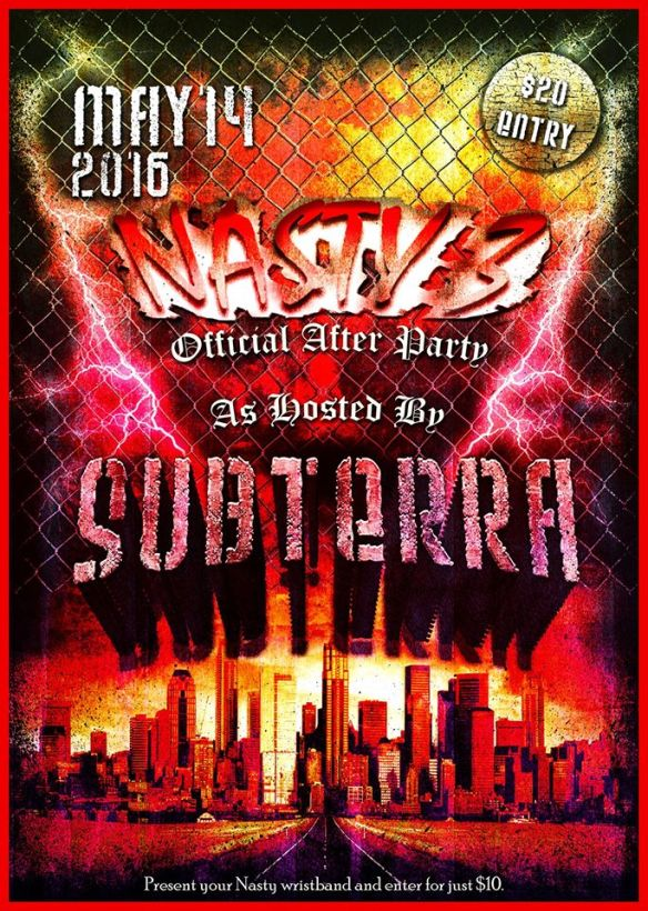 The Official Nasty 3 Afterparty Featuring Agent Orange at Subterra, Baltimore