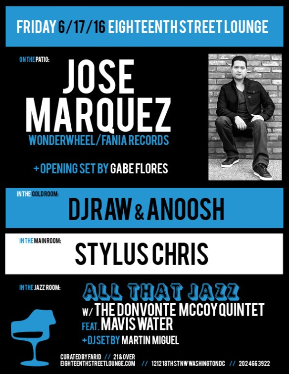 ESL Friday with Jose Marquez, Gabe Flores, DJ Raw & Anoosh, Stylus Chris and Martín Miguel at Eighteenth Street Lounge