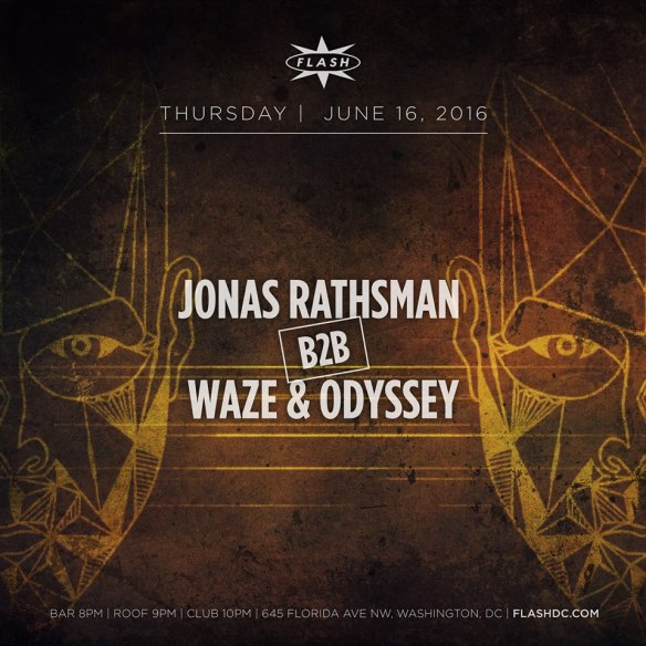 Jonas Rathsman b2b Waze & Odyssey [Open-To-Close] at Flash