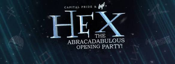 Capital Pride & BYT Present: HEX - The Abracadabulous Opening Party at Dock 5 & Union Market