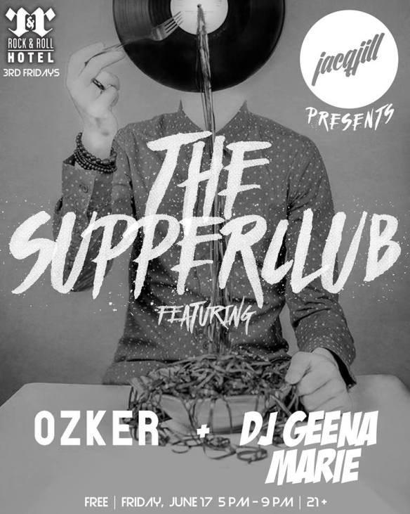 The Supperclub feat. Ozker & DJ Geena Marie at Rock'n'Roll Hotel