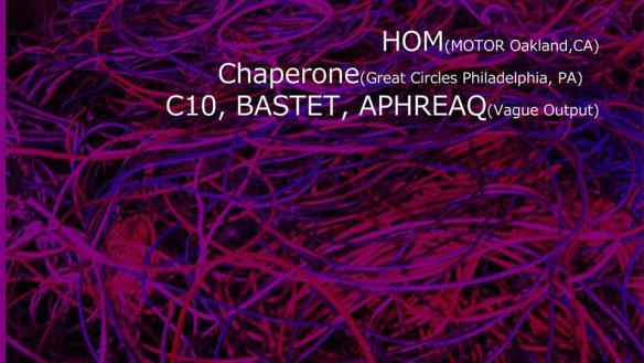 Vague Output presents: Too Many Wires with Hom, Chaperon, C10, Bastet & Aphreaq at The Crown, Baltimore
